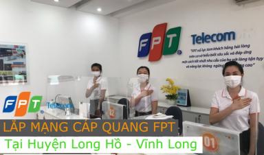 Lắp mạng Internet FPT huyện Long Hồ - Vĩnh Long