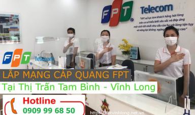 Lắp mạng Internet FPT huyện Tam Bình - Vĩnh Long